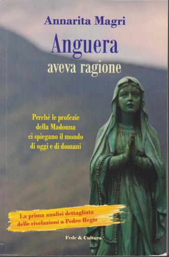Anguera aveva ragione - di Annarita Magri -