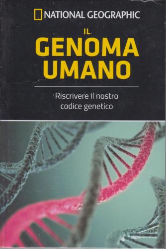 Le Frontiere della scienza - National Geographic - Il genoma umano - n. 32 - settimanale - 18/10/2019 - copertina rigida