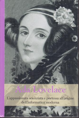 Grandi Donne - Ada Lovelace - n. 24 - settimanale - 18/10/2019 - copertina rigida