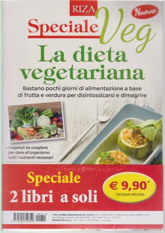 Dimagrire Speciale Veg- La dieta vegetariana + il libro Tofu e Seitan. Le migliori proteine vegetali - n. 211 - novembre 2019 -