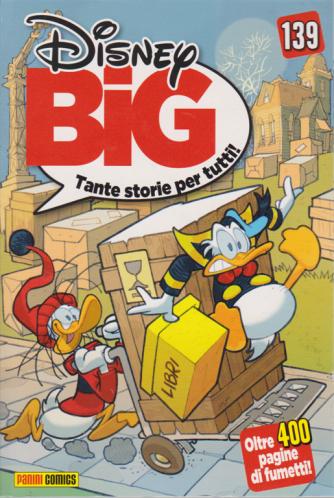 Disney Big - n. 139 - mensile - 20 ottobre 2019 - oltre 400 pagine di fumetti!