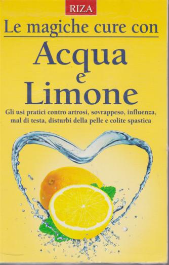 Salute naturale - Le magiche cure con acqua e limone - n. 247 - novembre 2019 -