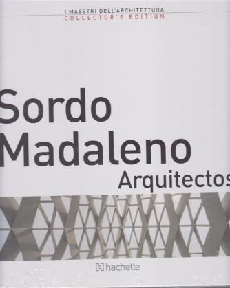 I maestri dell'architettura - Sordo Madaleno Arquitectos - n. 22 - 18/10/2019 - quattordicinale -