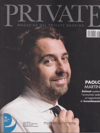 Private Magazine del private banking - n. 10 - ottobre 2019 - mensile