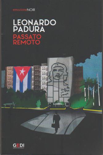 Emozione Noir vol. 19 - Passato remoto di Leonardo Padura