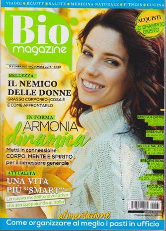 Bio Magazine - n. 61 - novembre 2019 -  mensile