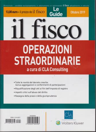 Le Guide - Il fisco- n. 3 - ottobre 2019 - bimestrale - Operazioni straordinarie