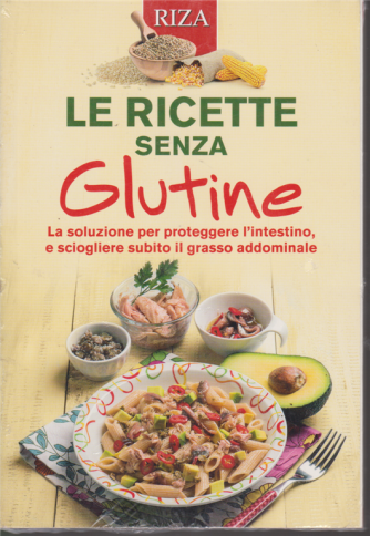 Curarsi mangiando - Le ricette senza glutine - n. 136 - novembre 2019 -