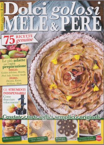 Torte Della Nonna Speciale - Dolci golosi mele & pere - n. 51 - bimestrale - novembre - dicembre 2019 -