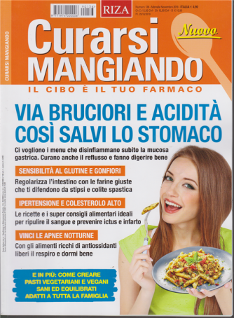 Curarsi Mangiando - n. 136 - mensile - novembre - 2019 -