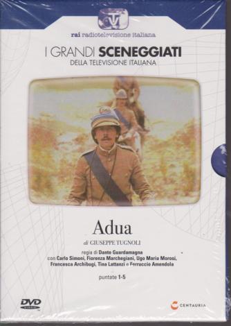 I grandi sceneggiati della televisione italiana - Adua - puntate 1-5 - di Giuseppe Tugnoli - 31/10/2019 - settimanale