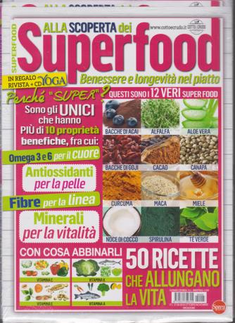 Alla scoperta dei Superfood - n. 5 - bimestrale - ottobre - novembre 2019 - 2 riviste + cd Yoga
