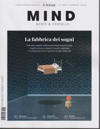 Mente e Cervello - La Fabbrica dei Sogni -Mind - n. 179 - novembre 2019 - mensile