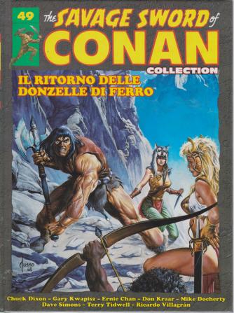The Savage sword of Conan collection - Il ritorno delle donzelle di ferro - n. 49 - quattordicinale - 2/11/2019