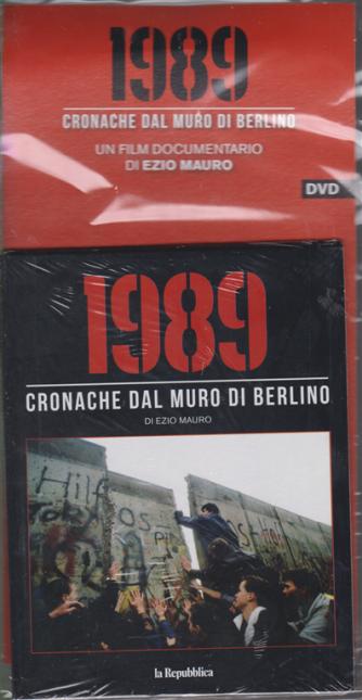 1989 Cronache dal muro di Berlino - di Ezio Mauro