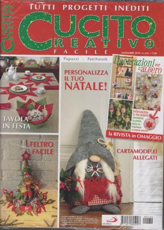 Cucito Creativo  facile- n. 134 - novembre 2019 - mensile