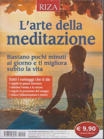 Riza Antiage - L'arte della meditazione - n. 19 - novembre 2019 -