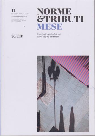 Norme & Tributi Mese -Fisco, società e Bilancio - n. 11 - novembre 2019 - mensile
