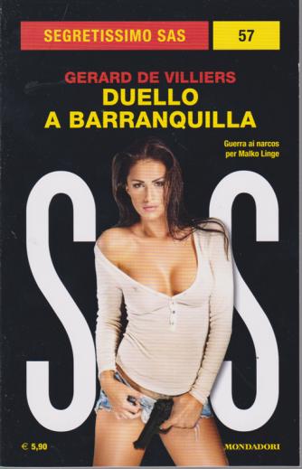 Segretissimo Sas -n. 57 - Duello a Barranquilla di Gerard De Villiers - mensile - novembre 2019 -