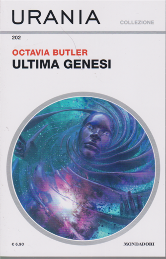 Urania Collezione - Ultima Genesi di Octavia Butler - n. 202 - mensile - novembre 2019