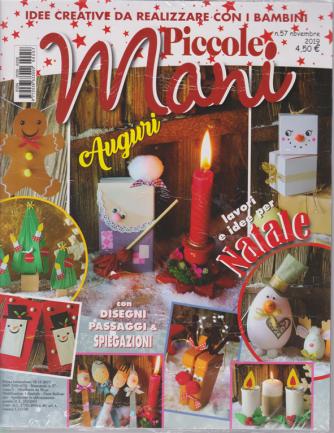 Piccole Mani + Catalogo Opitec - n. 57 - novembre 2019 - bimestrale - 2 riviste