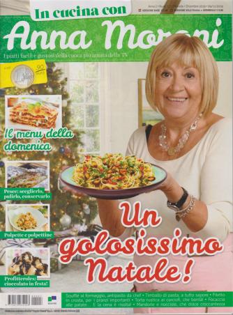 In Cucina con Anna Moroni - n. 7 - mensile - dicembre 2019 -