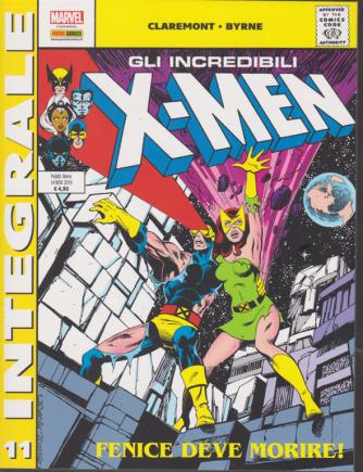Marvel Integrale -Gli incredibili x-men - n. 11 - Fenice deve morire!- Mensile - 14 novembre 2019 -