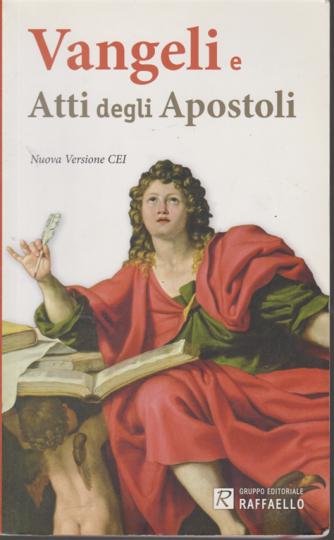 Vangeli e Atti degli Apostoli - Gruppo editoriale Raffaello - Nuova Versione CEI 2008