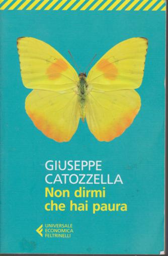 Non dirmi che hai paura - di Giuseppe Catozzella - Universale economica Feltrinelli