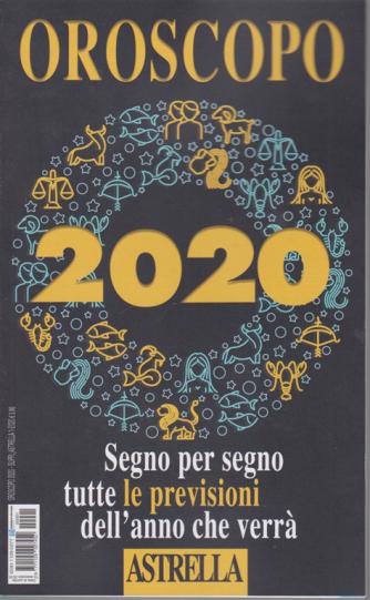 Oroscopo 2020 Astrella - 15 novembre 2019 -