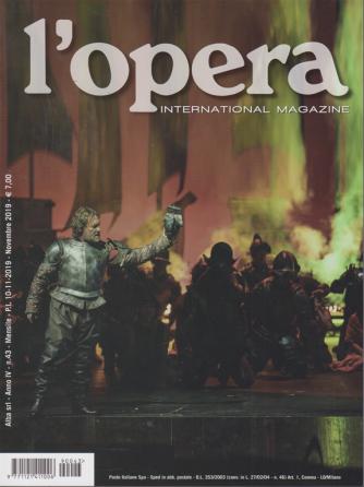 L'opera - International magazine - n. 43 - mensile - 10/11/2019