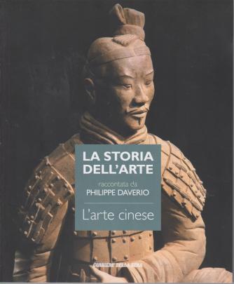 La storia dell'arte raccontata da Philippe Daverio - L'arte cinese - n. 42 - settimanale