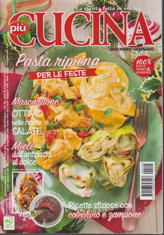 Piu' Cucina - n. 120 - bimestrale - dicembre/gennaio 2019 -