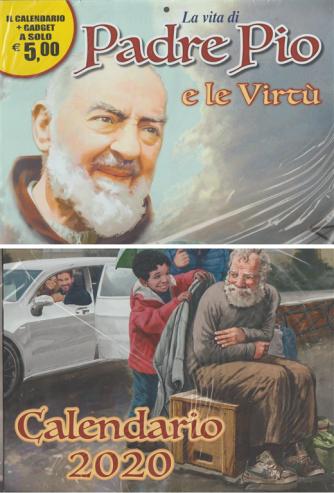 Calendario 2020 la vita di Padre Pio e le virtù - cm. 29 47 con gadget