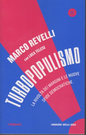 Marco Revelli con Luca Telese - Turbopopulismo - bimestrale -