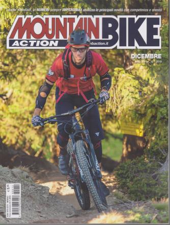 Mountain Bike Action - n. 12 - mensile - dicembre 2019