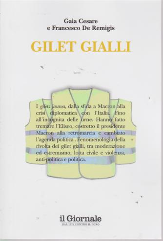 Gilet gialli - di Cesare Gaia e Francesco De Remigis - n. 16 -