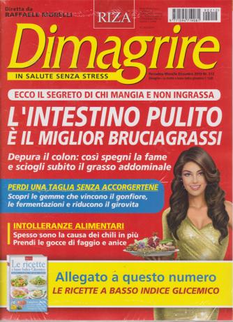 Dimagrire + Le ricette a basso indice glicemico - n. 212 - mensile - dicembre 2019 - 2 riviste