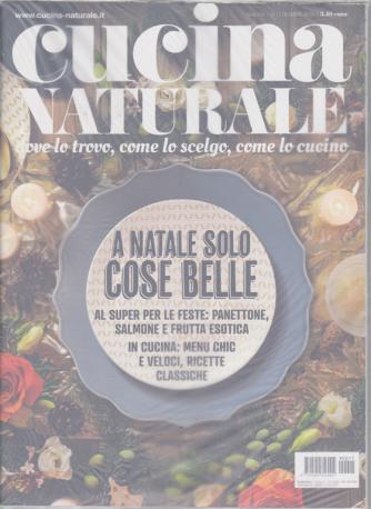 Cucina Naturale - n. 11 - dicembre 2019 - mensile + Tuo elettrodomestico - 2 riviste