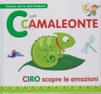 Piccole storie dell'alfabeto - C come camaleonte - Ciro scopre le emozioni - n. 2 - 26/11/2019 - settimanale - copertina rigida