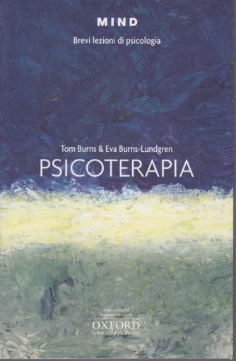 Mind - Brevi Lezioni di psicologia - Psicoterapia - n. 21 -