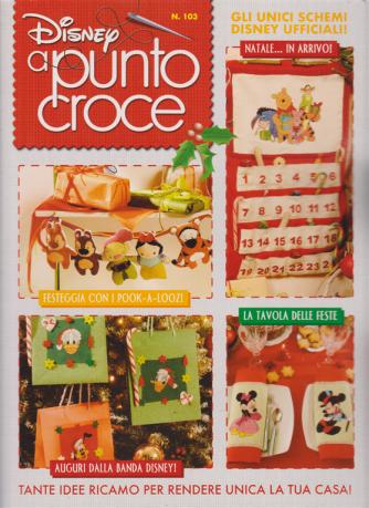 Disney Punto Croce - Natale - n. 103 - trimestrale - novembre 2019 - A