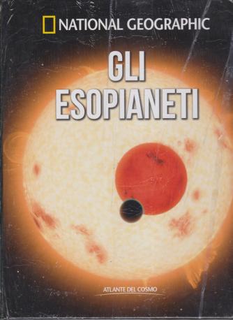 National Geographic - Gli esopianeti - Atlante del cosmo - n. 8 - settimanale - 28/11/2019