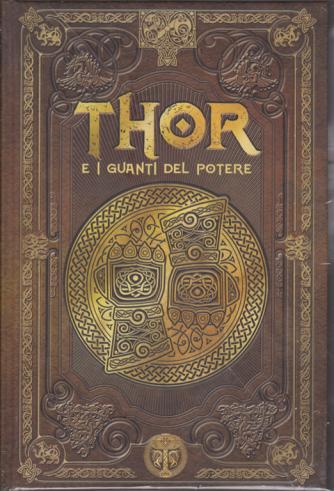 Mitologia Nordica - Thor e i guanti del potere - n. 8 - settimanale - 29/11/2019 -