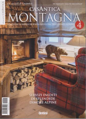 Gli speciali di Casantica Montagna - n. 4 - trimestrale - novembre 2019 - gennaio 2020