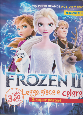 Il Mio Primo grande activity book magazine n. 4 - Frozen II - mensile - novembre 2019 -