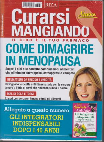 Curarsi Mangiando + Speciale Antiage - Gli integratori indispensabili dopo i 40 anni - n. 137 - mensile - dicembre 2019