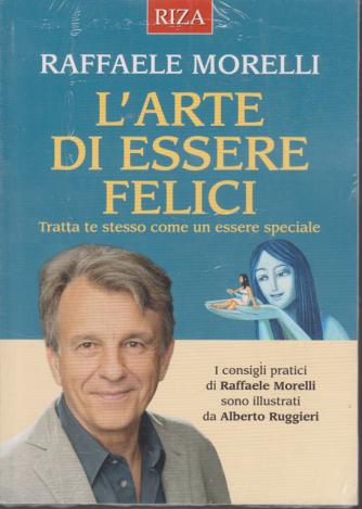 Riza Psicosomatica - L'arte di essere felici di Raffaele Morelli - n. 466 - dicembre 2019 -