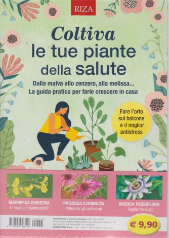 Riza Psicosomatica - Coltiva le tue piante della salute - n. 457 - marzo 2019 -