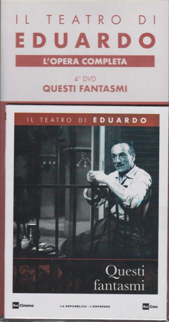 Il teatro di Eduardo - 4° dvd - Questi fantasmi - n. 7 - 2/12/2019 - settimanale
